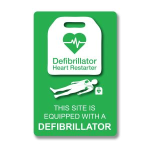 """THIS SITE IS EQUIPPED WITH A DEFIBRILLATOR"" A5 sign"