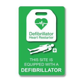 """""""THIS SITE IS EQUIPPED WITH A DEFIBRILLATOR"""" A5 sign"""